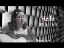 ADELE - HELLO НА 15 ЯЗЫКАХ _ Мультиязычные Каверы от Латыни до Хинди
