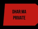Teaser Video DHARMA PRIVATE