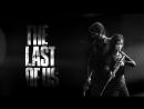 BesPoleznyi The Last Of Us Walkthrough Intro