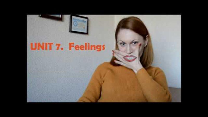 UNIT 7. Feelings. Словарный запас для IELTS на 6 - 7 баллов