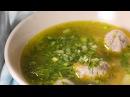 Как приготовить очень вкусный суп с фрикадельками