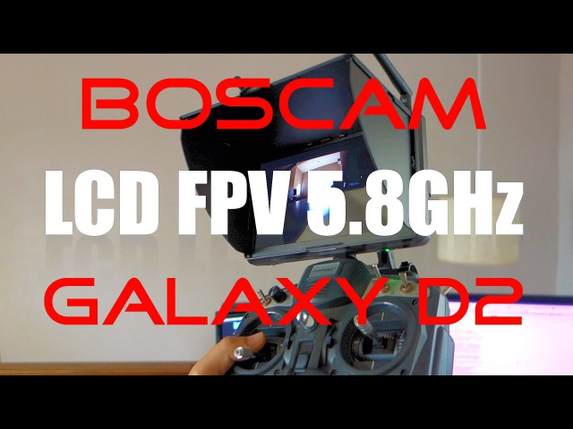 LCD Boscam Galaxy D2 - Unboxing e Review