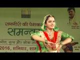 Richa Jain Kathak Performance at Samanvaya 2016 Organised by RAAGGIRI