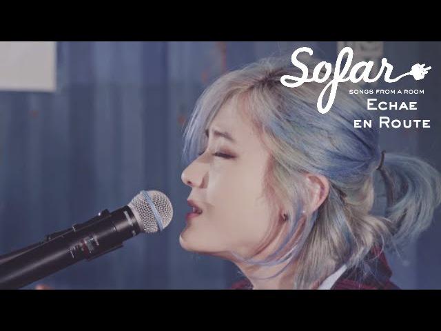 Echae en Route - Madeline | Sofar Seoul