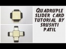 Quadruple Slider Card Tutorial 4 Sided Slider Card By Srushti Patil Explosion box Cards