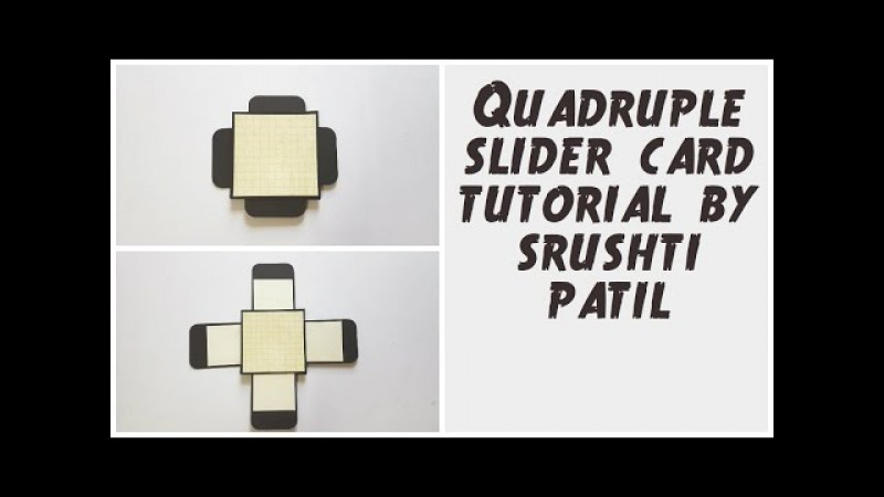 Quadruple Slider Card Tutorial / 4 Sided Slider Card By Srushti Patil | Explosion box Cards