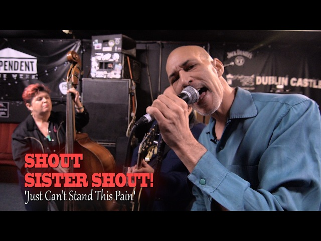 'Just Can't Stand This Pain' Shout Sister Shout! (bopflix sessions) BOPFLIX