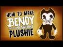 REUPLOAD DIY Bendy and the Ink Machine Sock Plushie FREE PATTERN BATIM Plush Tutorial