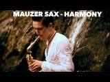 Mauzer Sax - Harmony (Гармония) NEW