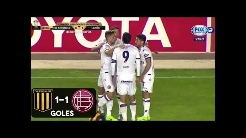 The Strongest vs Lanús (1-1) Copa Libertadores 2017 - todos los goles resumen