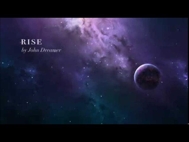 Rise ~ John Dreamer