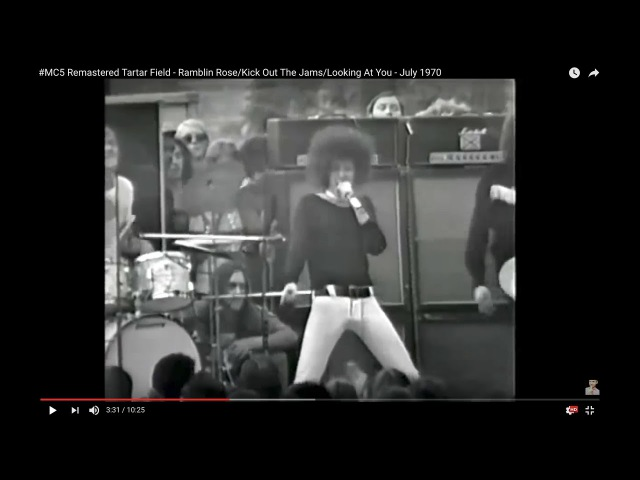 MC5 Remastered Tartar Field - Ramblin RoseKick Out The JamsLooking At You - July 1970