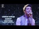 Ummon guruhi - Qanday unutding | Уммон гурухи - Кандай унутдинг (concert version 2016)