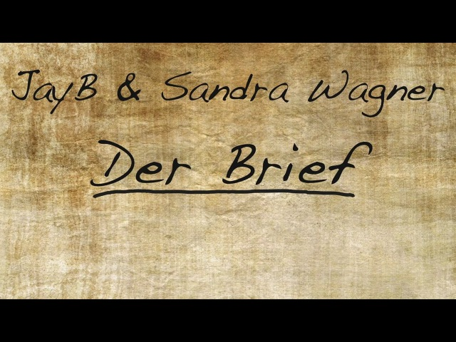 JayB Sandra Wagner - Der Brief (Lyrics Video) FREE DOWNLOAD