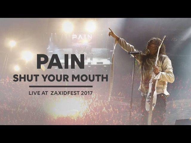 PAIN Shut Your Mouth Live at ZaxidFest 2017