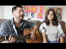 Stand By Me Acoustic Cover by Jorge Alexa Narvaez Reality Changers
