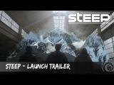 STEEP - Трейлер к выходу игры [RU]