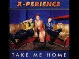 X-Perience - Take Me Home
