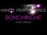 Bonchinche Vogue Weekend  Hands Performance  Steisy Precious vs Princess La'Beija-Rapture