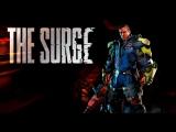 [Стрим] The Surge