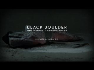 Phon.o - Black Boulder