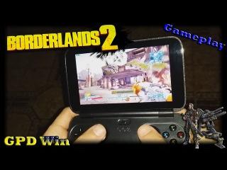 GPD Win (Borderlands 2) [Gameplay][Download Config + Config gamepad]
