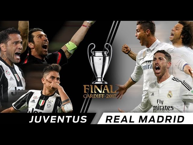 Juventus vs Real Madrid Promo UCL Final Cardiff 2017