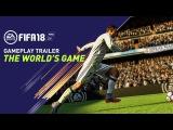Трейлер геймплея FIFA 18