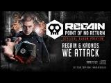 Regain & Kronos  - We Attack | Official Album Preview