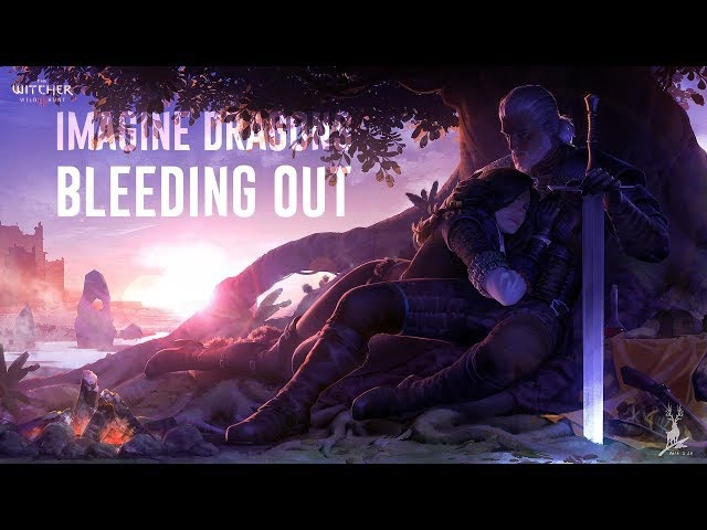 Imagine Dragons - Bleeding Out (The Witcher 3: Wild HuntGwent: The Witcher Card Game) [18]