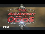 TNA Against All Odds 2011 Highlights