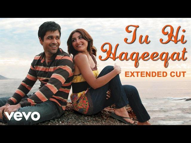 Tum Mile - Tu Hi Haqeeqat Video | Emraan Hashmi, Soha | Javed Ali | Pritam