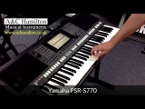 Yamaha PSR-S770 Arranger Workstation Keyboard *FIRST LOOK*