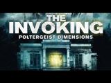Призыв 3 :Паранормальные явления / The Invoking 3: Paranormal Dimensions (2016)