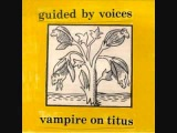 guided by voices - gleemer (the deeds of fertile jim)