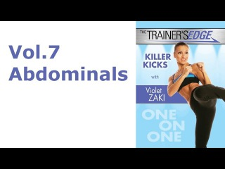 Killer Kicks with Violet Zaki Vol.7 Abdominals