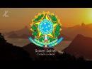 Гимн Бразилии - Hino Nacional Brasileiro [Русский перевод / Eng subs]