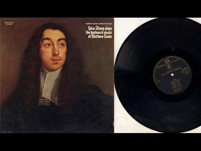Colin Tilney (harpsichord, organ) The keyboard music of Matthew Locke