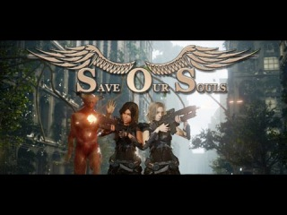 Save Our Souls - Episode I - The Absurd Hopes Of Blessed Children