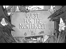 Gravity Falls: Deep Woods - Quest for the Northwest [1/2]