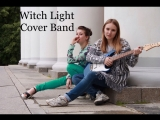 Witch Light. Cover Band(Florence and the machine - Never let me go)