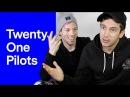 TWENTY ONE PILOTS рассказывают о любимой музыке, фильмах, видеоиграх и...
