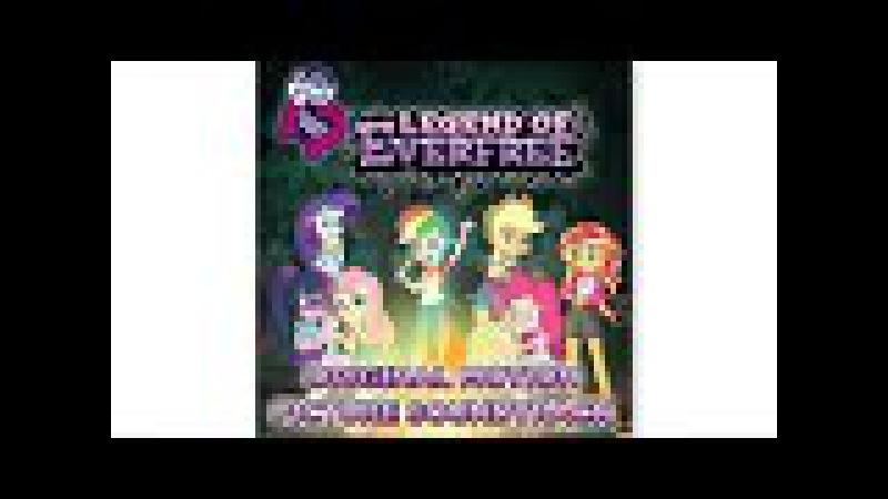 MLP: Equestria Girls - Legend of Everfree Soundtrack -