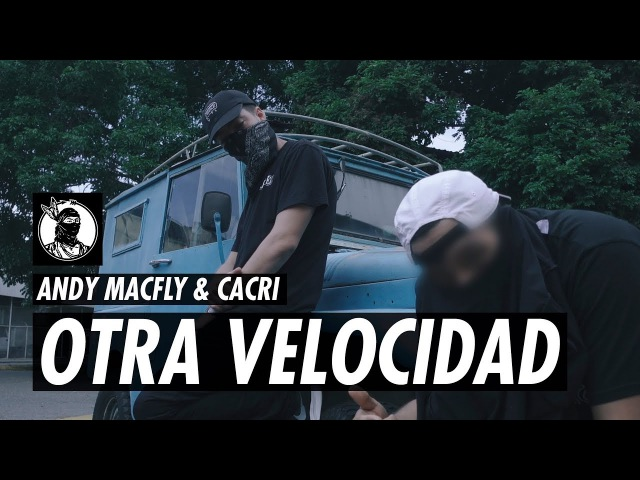 Andy MacFly Cacri - Otra Velocidad ⚡⚡ (Prod. By Lasik Beats) [Video Oficial]