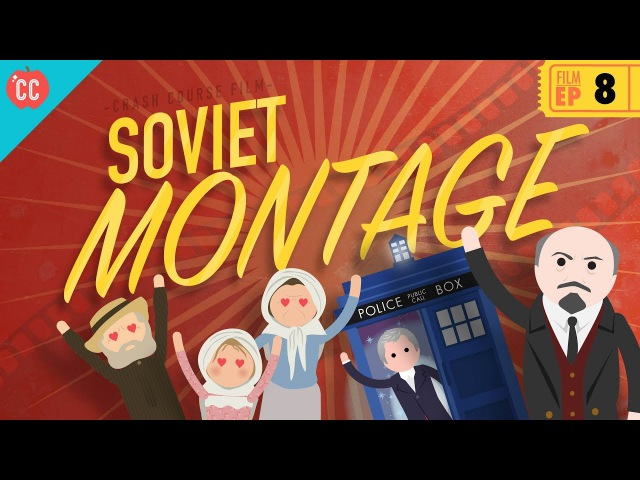 Soviet Montage Crash Course Film History 8
