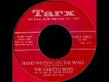 THE GHETTO BOYS -- HAND WRITING ON THE WALL