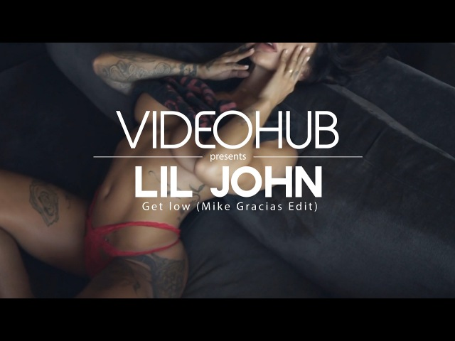 Lil Jon Eastside Boyz - Get low (Mike Gracias Edit) (VideoHUB) enjoybeauty