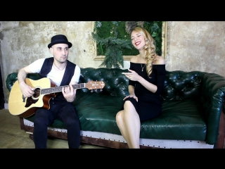 Dream A Little Dream Of Me - Yulia Liyer Constantine Kessov (Acoustic Cover)