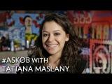 #AskOB with Tatiana Maslany - Holy Fricken Christmas Cake