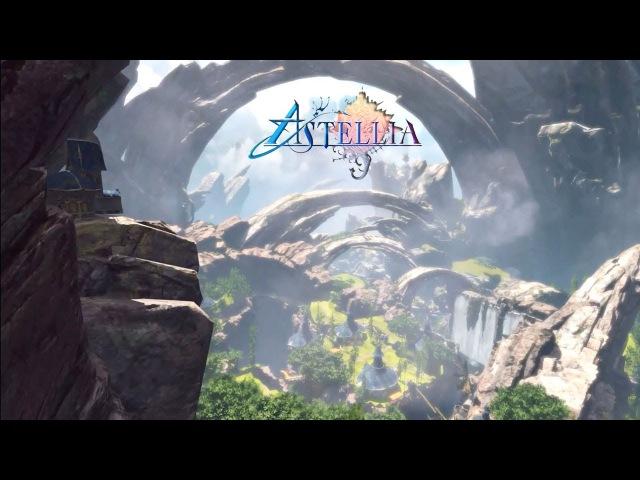 Astellia Online - 1st CBT Test Teaser Trailer 1/6/2017